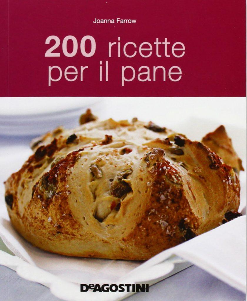 200 ricette per il pane Copertina flessibile