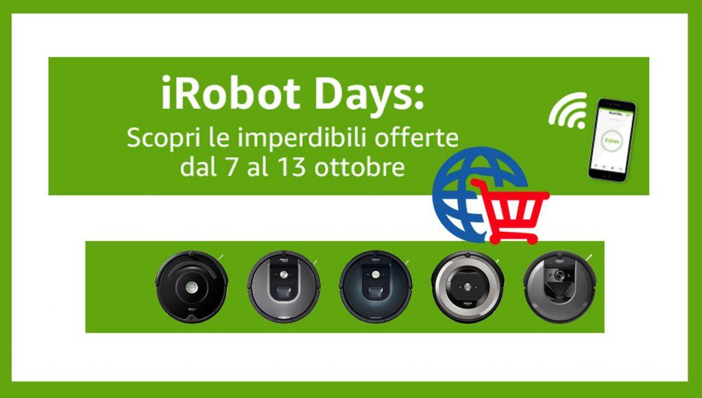 Scopri le imperdibili offerte iRobot Days