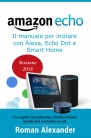 📝Amazon Echo: Guida completa per Alexa, Echo Dot e Smart Home