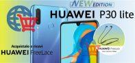 SuperPromozione sul nuovo Huawei P30 Lite New Edition!