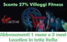 Sconto 27% Villaggi Fitness Virgin Active – Tutta Italia
